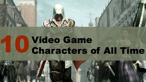 Top 10 Video Game Characters